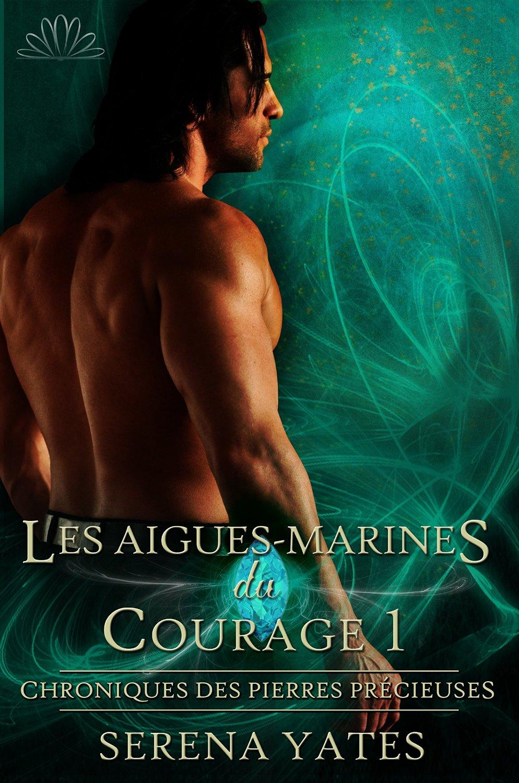 Aigues marines du courage