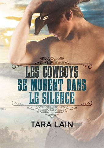 O les cowboys se murent dans le silence